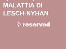 La malattia di Lesch-Nyhan